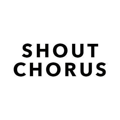 Shout Chorus