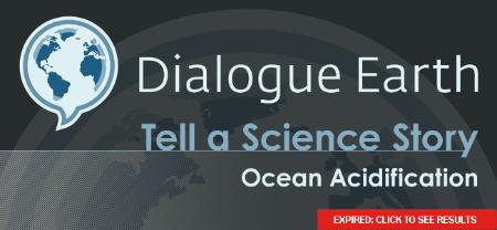 Dialogue Earth Tell A Science Story - Ocean Acidification